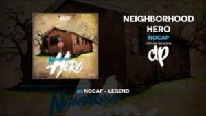 Neighborhood Hero BY NoCap